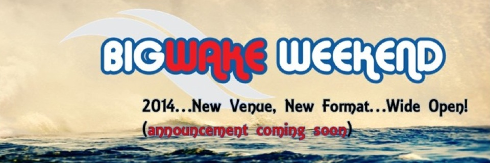 Big Wake Weekend Refines Strategy for 2014 Schedule; H1 Refines Theirs
