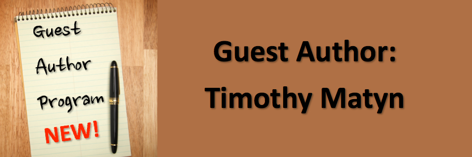 Guest Author: Tim Matyn